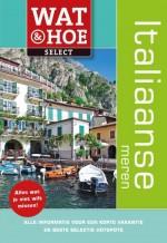 Wat en hoe Italiaanse meren